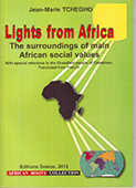 Lights from Africa: The surroundings of main African social values